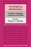 Investigating Obsolescence Studies in Language Contraction and Death
