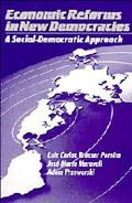 Economic Reforms in New Democracies A Social-Democratic Approach
