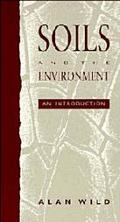 Soils and the Environment An Introduction