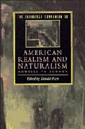 Cambridge Companion to American Realism and Naturalism From Howells to London