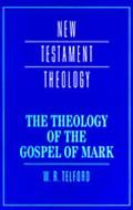 Theology of the Gospel of Mark