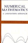 Numerical Mathematics - A Laboratory Approach A Laboratory Approach