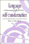 Language and Self-Transformation A Study of the Christian Conversion Narrative