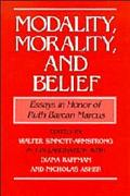 Modality, Morality, and Belief Essays in Honor of Ruth Barcan Marcus