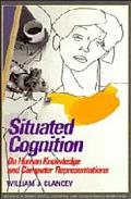 Situated Cognition On Human Knowledge and Computer Representations