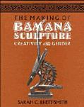 The Making of Bamana Sculpture: Creativity and Gender (Res Monographs in Anthropology and Ae...