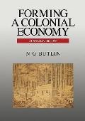 Forming A Colonial Economy Australia 1810û1850