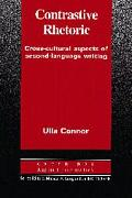 Contrastic Rhetoric Cross-Cultural Aspects of Second-Language Writing