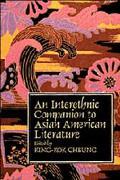 Interethnic Companion to Asian American Literature