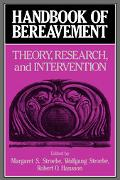 Handbook of Bereavement Theory, Research, and Intervention
