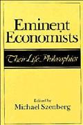 Eminent Economists Their Life Philosophies