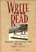 Write to be Read Student's book: Reading, Reflection, and Writing