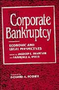 Corporate Bankruptcy Economic and Legal Perspectives