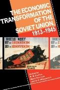 Economic Transformation of the Soviet Union, 1913-1945