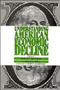 Understanding American Economic Decline