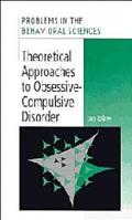 Theoretical Approaches to Obssessive-Compulsive Disorder