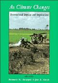 As Climate Changes International Impacts and Implications
