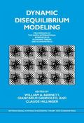 Dynamic Disequilibrium Modeling Theory and Applications  Proceedings of the Ninth Internatio...