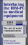 Interfacing the IBM-PC to Medical Equipment The Art of Serial Communication
