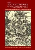 Four Horsemen of the Apocalypse Religion, War, Famine and Death in Reformation Europe