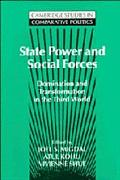 State Power and Social Forces Domination and Transformation in the Third World