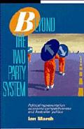 Beyond the Two Party System Political Representation, Economic Competitiveness, and Australi...