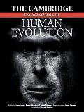 Cambridge Encyclopedia of Human Evolution