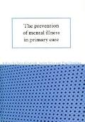 Prevention of Mental Illness in Primary Care