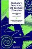 Vocabulary, Semantics and Language Education (Cambridge Language Teaching Library)