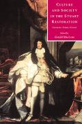 Culture and Society in the Stuart Restoration Literature, Drama, History