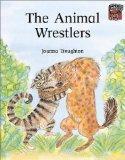 The Animal Wrestlers (Cambridge Reading)