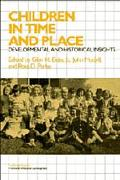 Children in Time and Place Developmental and Historical Insights