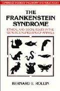 Frankenstein Syndrome Ethical and Social Issues in the Genetic Engineering of Animals