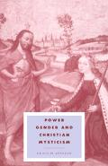 Power, Gender, and Christian Mysticism