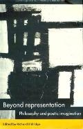Beyond Representation Philosophy and Poetic Imagination