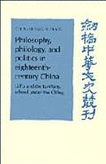 Philosophy, Philology, and Politics in Eighteenth-Century China Li Fu and Lu-Wang School Und...