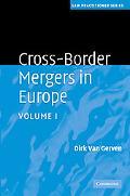 Cross-Border Mergers in Europe (Law Practitioner Series) (Volume 1)