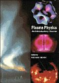 Plasma Physics An Introductory Course