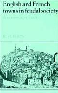 English and French Towns in Feudal Society A Comparative Study
