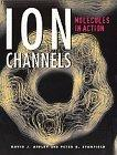Ion Channels: Molecules in Action