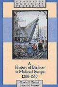 History of Business in Medieval Europe 1200-1550