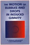 Motion of Bubbles and Drops in Reduced Gravity