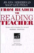 From Reader to Reading Teacher Issues and Strategies for Second Language Classrooms