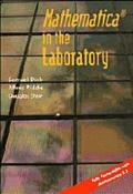 Mathematica in the Laboratory