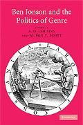 Ben Jonson and the Politics of Genre