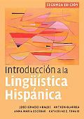 Introduccin a la Lingstica Hispnica, 2nd Edition