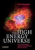 High Energy Universe : Ultra-High Energy Events in Astrophysics and Cosmology
