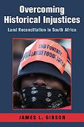 Overcoming Historical Injustices: Land Reconciliation in South Africa (Cambridge Studies in ...