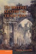 and Nbsp;British Aesthetic Tradition : From Shaftesbury to Wittgenstein