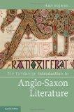 The Cambridge Introduction to Anglo-Saxon Literature (Cambridge Introductions to Literature)